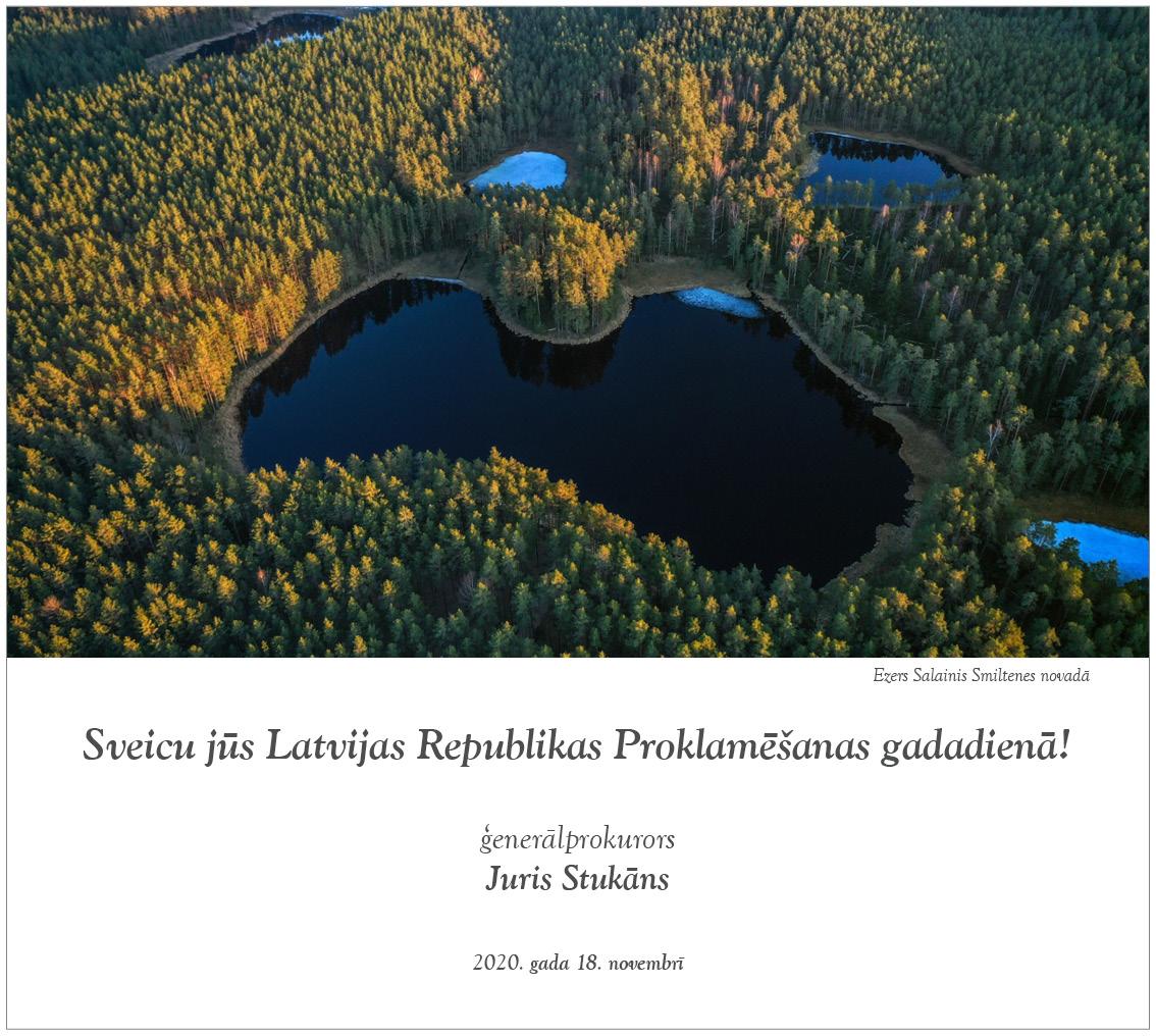 Ģenerālprokurora Jura Stukāna sveiciens Latvijas Republikas Proklamēšanas gadadienā -
